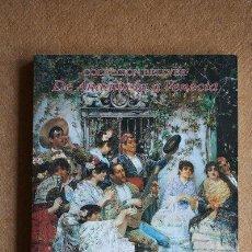 Libros de segunda mano: COLECCIÓN BELLVER. DE ANDALUCÍA A VENECIA.. Lote 33631511