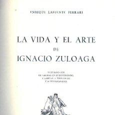 Libros de segunda mano: ENRIQUE LAFUENTE FERRARI. LA VIDA Y EL ARTE DE IGNACIO ZULOAGA. SAN SEBASTIÁN, 1950. . Lote 33690006