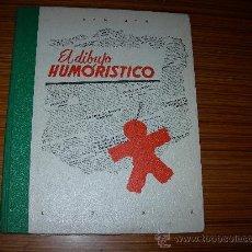 Libros de segunda mano: EL DIBUJO HUMORISTICO DE LEDA. Lote 122632114