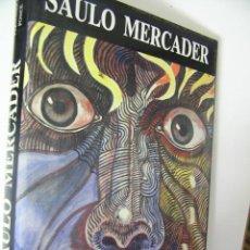 Libros de segunda mano: SAULO MERCADER,FERNANDO PONCE,1991, ARTE GALERIA ED. Lote 33792579