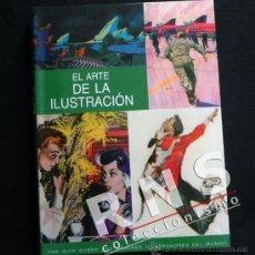 Libros de segunda mano: EL ARTE DE LA ILUSTRACIÓN LIBRO GUÍA MEJORES ILUSTRADORES DEL MUNDO CARTELES DIBUJOS ARTE DISEÑO GRÁ. Lote 33799437