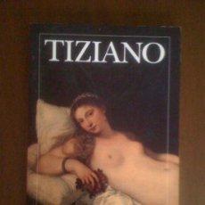 Libros de segunda mano: TIZIANO, DE STEFANO ZUFFI. ELECTA, 1996. Lote 33953785