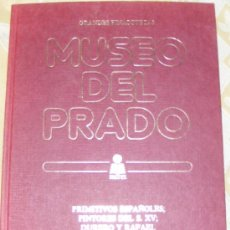 Libros de segunda mano: 1 LIBRO TAPA DURA - GRANDES PINACOTECAS MUSEO DEL PRADO TOMO VI PRIMITIVOS ESPAÑOLES DURERO Y RAFAEL. Lote 33959645