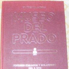 Libros de segunda mano: 1 LIBRO TAPA DURA - GRANDES PINACOTECAS MUSEO DEL PRADO TOMO V PINTORES ITALIANOS Y HOLANDESES XVII. Lote 33959663