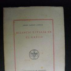 Libros de segunda mano: BIZANCIO E ITALIA EN EL GRECO JOSE CAMON AZNAR. Lote 34033978