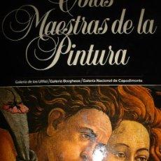 Libros de segunda mano: OBRAS MAESTRAS DE LA PINTURA, TM 5, PLANETA 1983, GALERÍA DE LOS UFFIZI, BORGHESE, DE CAPODIMONTE. Lote 34102339