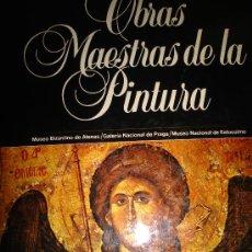 Libros de segunda mano: OBRAS MAESTRAS DE PINTURA, TM 12,PLANETA 1983,MUSEO BIZANTINO ATENAS, GALERÍA DE PRAGA Y ESTOCOLMO. Lote 34102342