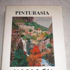 Libros de segunda mano: MIQUEL MASABEU - PINTURASIA - AMB PINTURES I POESIES DE L'ARTISTA - AMB DEDICATORIA PERSONALITZADA. Lote 34391465