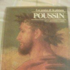 Libros de segunda mano: LOS GENIOS DE LA PINTURA POUSSIN -REF-M4E3. Lote 34688395
