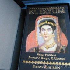 Libros de segunda mano: EL FAYUM. PARLASCA, K; BERGER, J. E.; PINTAUDI, R.. Lote 34945460
