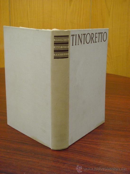 TINTORETTO. THE PAINTINGS AND DRAWINGS. (Libros de Segunda Mano - Bellas artes, ocio y coleccionismo - Pintura)