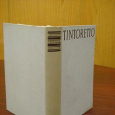 Libros de segunda mano: TINTORETTO. THE PAINTINGS AND DRAWINGS.. Lote 35139226