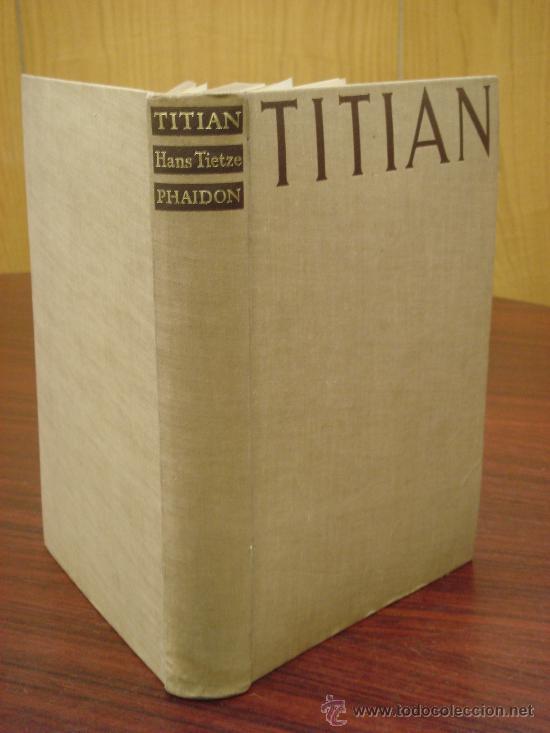 TITIAN. THE PAINTINGS AND DRAWINGS (Libros de Segunda Mano - Bellas artes, ocio y coleccionismo - Pintura)