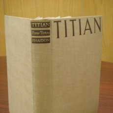 Libros de segunda mano: TITIAN. THE PAINTINGS AND DRAWINGS . Lote 35139519