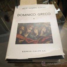 Libros de segunda mano: DOMINICO GRECO TOMO 1- JOSE CAMÓN AZNAR - ESPASA CALPE 1970. Lote 35150478
