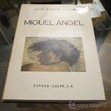Libros de segunda mano: MIGUEL ANGEL - JOSE CAMÓN AZNAR - ESPASA CALPE S.A. 1975 . Lote 35150617