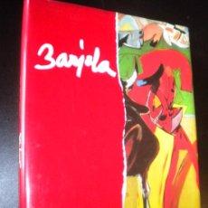 Libros de segunda mano: BARJOLA / ANTONIO ZOIDO DIAZ. Lote 35226219