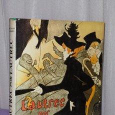 Libros de segunda mano: LAUTREC POR LAUTREC.. Lote 35196664