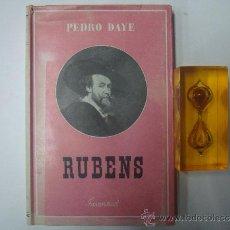 Libros de segunda mano: RUBENS. POR PEDRO DAYE. EDITORIAL JUVENTUD 1943. OBRA ILUSTRADA.. Lote 35953845