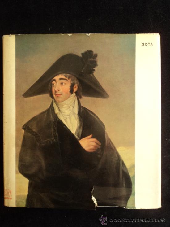 GOYA.PIERRE GASSIER. SKIRA CARROGIO. 1966 135 PAG (Libros de Segunda Mano - Bellas artes, ocio y coleccionismo - Pintura)