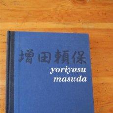Libros de segunda mano: YORIYASU MASUDA / EXPOSICIÓ A LA MERCÈ / BURRIANA / 1999. Lote 36357021