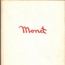Libros de segunda mano: MONET. EDICIONES DAIMON.MANUEL TAMAYO.1ª ED.1966.CARTONÉ TELA.28'5 X 21'5 CMTRS.96 PÁGINAS.. Lote 36439527