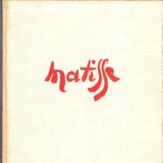 Libros de segunda mano: MATISSE. EDICIONES DAIMON.MANUEL TAMAYO.1ª ED.1966.CARTONÉ TELA.28'5 X 21'5 CMTRS.96 PÁGINAS.. Lote 36439593