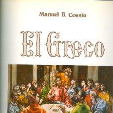 Libros de segunda mano: MANUEL B. COSSIO. EL GRECO. MADRID, 1981. LIBRO DE ARTE. GRAN FORMATO. Lote 36502451