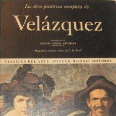 Libros de segunda mano: CLASICOS DEL ARTE VELAZQUEZ NOGUER RIZZOLI EDITORES 1970. Lote 31032727