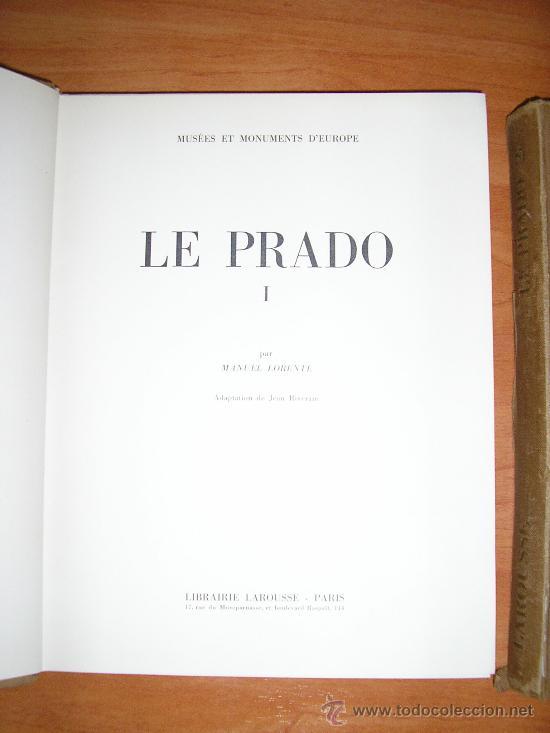 Libros de segunda mano: LE PRADO-TOMOS I Y II - MUSEES ET MONUMENTS D,EUROPE-PAR MANUEL LORENTE- - Foto 4 - 36533382