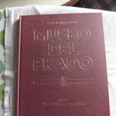 Libros de segunda mano: GRANDES PINACOTECAS -MUSEO DEL PRADO- GOYA Y LA PINTURA DEL S.XVIII, TOMO I / ED. ORGAZ. Lote 36679778