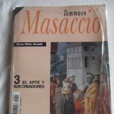 Libros de segunda mano: EL ARTE Y SUS CREADORES - TOMMASO MASACCIO POR VICTOR NIETO ALCAIDE HISTORIA 16 Nº 3. Lote 36764785