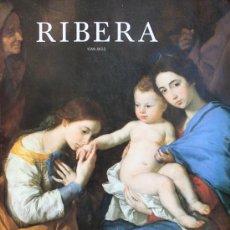 Libros de segunda mano: LIBRO RIBERA 1591-1652 DIRECCION CIENTIFICA ALFONSO PÉREZ SÁNCHEZ Y NICOLA SPINOSA MUSEO DEL PRADO. Lote 36775403