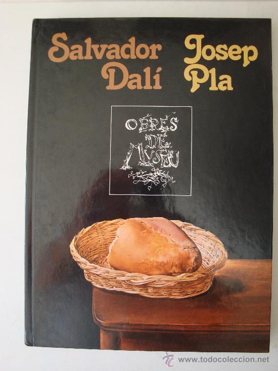 SALVADOR DALÍ --JOSEP PLA ---EDICION EN CASTELLANO- (Libros de Segunda Mano - Bellas artes, ocio y coleccionismo - Pintura)