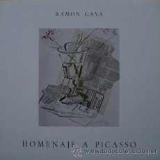 Libros de segunda mano: HOMENAJE A PICASSO DE RAMÓN GAYA. Lote 37088223