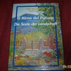 Libros de segunda mano: EL ALMA DEL PAISAJE (JOSEP COLL BARDOLET) POR RAFAEL MANZANO.IMPRESIONANTE EJEMPLAR.UNA JOYITA.FOTOS. Lote 50399641