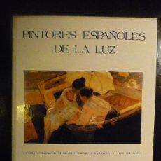 Libros de segunda mano: PINTORES ESPAÑOLES DE LA LUZ.. Lote 49278504
