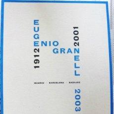 Libros de segunda mano: 'EUGENIO GRANELL 1912-2001'. CATÁLO. EXPOS. GALERÍA G. DE OSMA (2003), IMPECABLE, AGOTADO, DESCATALO. Lote 37296070