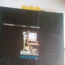 Libros de segunda mano: CERTAMEN NACIONAL DE ARTES PLASTICAS ADUANA 1999 DIPUTACION DE CADIZ EST20B5. Lote 37376679