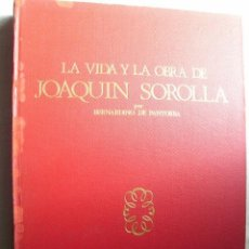Libros de segunda mano: LA VIDA Y OBRA DE JOAQUÍN SOROLLA. DE PANTORBA, BERNARDINO. 1970. Lote 37462695