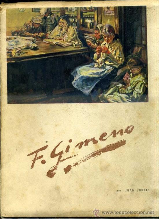 JUAN CORTÉS : GIMENO (NIUBÓ, 1949) - EDICIÓN NUMERADA (Libros de Segunda Mano - Bellas artes, ocio y coleccionismo - Pintura)