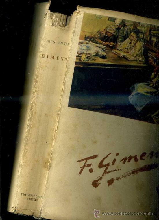 Libros de segunda mano: JUAN CORTÉS : GIMENO (NIUBÓ, 1949) - EDICIÓN NUMERADA - Foto 2 - 37534674