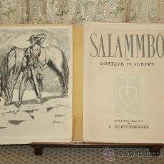 Libros de segunda mano: 3423- SALAMMBO. GUSTAVE FLAUBERT. EDIT. LA TRADITION. 1948.. Lote 37686079