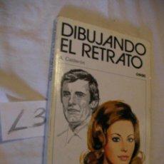 Libros de segunda mano: DIBUJANDO EL RETRATO - CALDERON. Lote 37828520