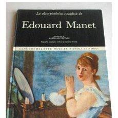 Libros de segunda mano: EDOUARD MANET. OBRA PICTORICA COMPLETA, POR M. VENTURI Y S. ORIENTI.. Lote 38039021
