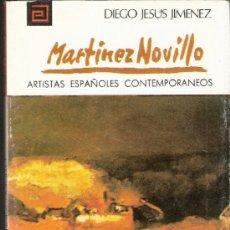 Libros de segunda mano: CIRILO MARTÍNEZ NOVILLO. Nº 36. ARTISTAS ESPAÑOLES CONTEMPORÁNEOS. DIEGO JESÚS JIMENEZ.1972.16'5X11 . Lote 38312776