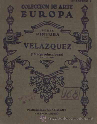 COLECCION DE ARTE EUROPA. SERIE PINTURA. CUADERNO I. VELAZQUEZ (10 REPRODUCCIONES EN COLOR). VALENCI (Libros de Segunda Mano - Bellas artes, ocio y coleccionismo - Pintura)