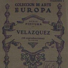 Libros de segunda mano: COLECCION DE ARTE EUROPA. SERIE PINTURA. CUADERNO I. VELAZQUEZ (10 REPRODUCCIONES EN COLOR). VALENCI. Lote 38707608