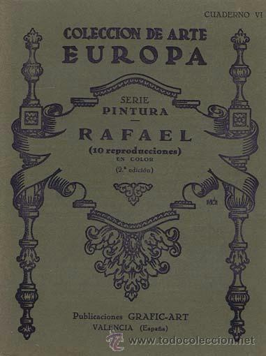 COLECCION DE ARTE EUROPA. SERIE PINTURA. CUADERNO VI. RAFAEL (10 REPRODUCCIONES EN COLOR). VALENCIA: (Libros de Segunda Mano - Bellas artes, ocio y coleccionismo - Pintura)