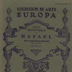 Libros de segunda mano: COLECCION DE ARTE EUROPA. SERIE PINTURA. CUADERNO VI. RAFAEL (10 REPRODUCCIONES EN COLOR). VALENCIA:. Lote 38707680